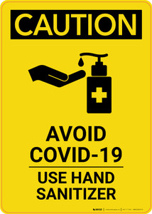 Caution: Avoid COVID-19 - Please Use Hand Sanitizer with Icon Portrait - Wall Sign