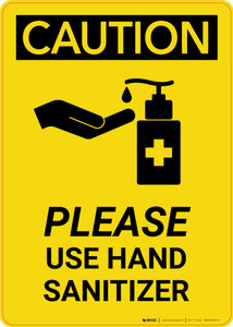 Caution: Please Use Hand Sanitizer with Icon Portrait - Wall Sign