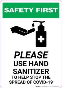 Safety First: Please Use Hand Sanitizer - Stop COVID-19 with Icon Portrait - Wall Sign