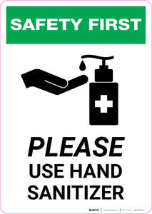 Safety First: Please Use Hand Sanitizer with Icon Portrait - Wall Sign