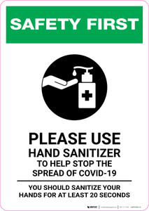 Safety First: Please Use Hand Sanitizer - Sanitize Your Hands For at least 20 Seconds with Icon Portrait - Wall Sign