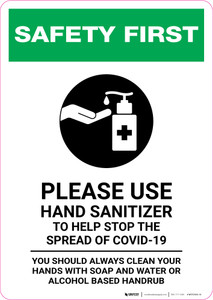 Safety First: Please Use Hand Sanitizer - Clean Hands with Soap and Water with Icon Portrait - Wall Sign
