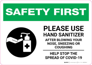 Safety First: Please Use Hand Sanitizer - After Blowing Your Nose, Sneezing, or Coughing with Icon Landscape - Wall Sign