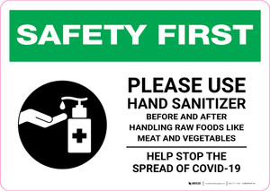 Safety First: Please Use Hand Sanitizer - Before and After Handling Raw Food with Icon Landscape - Wall Sign