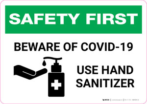 Safety First: Beware of COVID-19 - Use Hand Sanitizer with Icon Landscape - Wall Sign