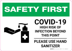 Safety First: COVID-19 High Risk Of Infection - Please Use Hand Sanitizer with Icon Landscape - Wall Sign