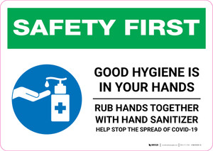 Safety First: Good Hygiene is in your Hands - Rub Hands Together with Icon Landscape - Wall Sign