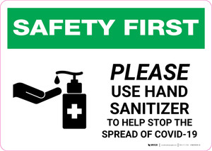Safety First: Please Use Hand Sanitizer - Stop COVID-19 with Icon Landscape - Wall Sign