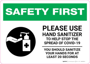 Safety First: Please Use Hand Sanitizer - Sanitize Your Hands For at least 20 Seconds with Icon Landscape - Wall Sign