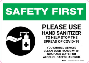 Safety First: Please Use Hand Sanitizer - Clean Hands with Soap and Water with Icon Landscape - Wall Sign