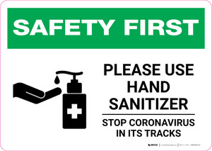 Safety First: Please Use Hand Sanitizer - Stop Coronavirus with Icon Landscape - Wall Sign