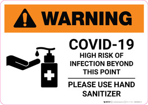 Warning: COVID-19 High Risk Of Infection - Please Use Hand Sanitizer with Icon Landscape - Wall Sign