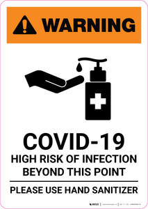 Warning: COVID-19 High Risk Of Infection - Please Use Hand Sanitizer with Icon Portrait - Wall Sign