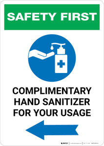 Safety First: Complimentary Hand Sanitizer For Your Usage - Left Arrow Portrait - Wall Sign