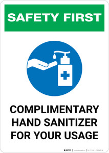 Safety First: Complimentary Hand Sanitizer For Your Usage Portrait - Wall Sign
