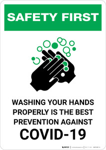 Safety First: Washing Your Hands Properly is the Best Prevention Against Covid-19 Portrait - Wall Sign
