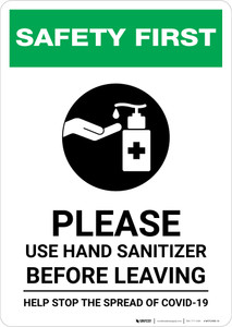 Safety First: Please Use Hands Sanitizer Before Leaving - Help Stop the Spread of Covid-19 Portrait - Wall Sign
