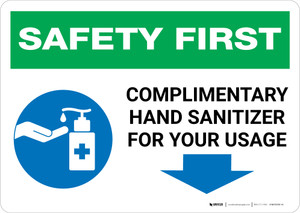 Safety First: Complimentary Hand Sanitizer For Your Usage - Down Arrow Landscape - Wall Sign