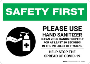 Safety First: Please Use Hand Sanitizer - Clean Your Hands Properly Landscape - Wall Sign