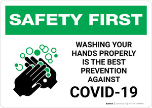 Safety First: Washing Your Hands Properly is The Best Prevention Against Covid-19 Landscape - Wall Sign