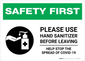 Safety First: Please Use Hand Sanitizer Before Leaving Landscape - Wall Sign