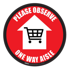 Please Observe - One Way Aisle - Red -Floor Sign
