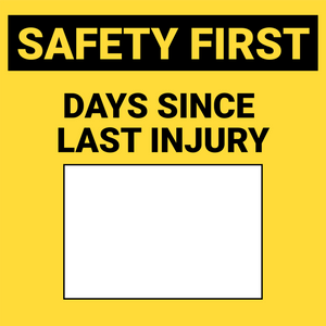 Days Since Last Injury - Wall Sign
