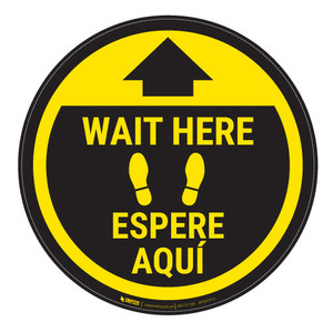 Wait Here - Yellow Circle - Bilingual - Floor Sign