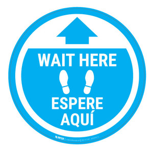 Wait Here - Cyan Circle - Bilingual - Floor Sign