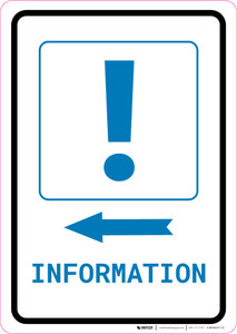 Information Left Arrow with Exclamation Mark Portrait v2 - Wall Sign