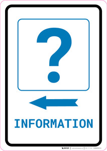 Information Left Arrow with Question Mark Portrait v2 - Wall Sign