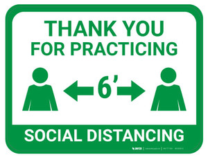 Thank You for Practicing Social Dist - 6' - Green  - Floor Sign