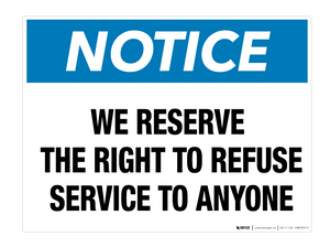 Notice: Right to Refuse Service - Wall Sign