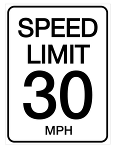 Speed Limit 30 mph - Wall Sign