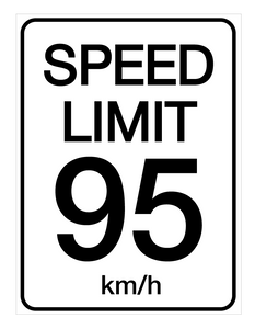 Speed Limit 95 kmh - Wall Sign
