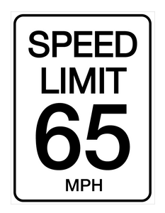 Speed Limit 65 mph - Wall Sign