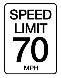 Speed Limit 70mph - Wall Sign
