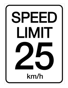 Speed Limit 25 kmh - Wall Sign