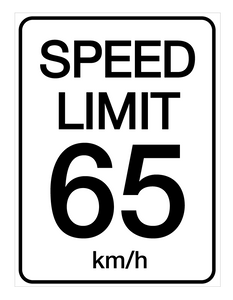 Speed Limit 65 kmh - Wall Sign