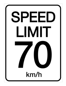 Speed Limit 70 kmh - Wall Sign