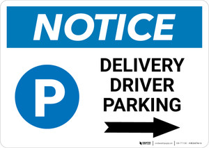 Notice: Delivery Driver Parking Right Arrow with Icon Landscape - Wall Sign