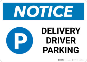 Notice: Delivery Driver Parking with Icon Landscape - Wall Sign
