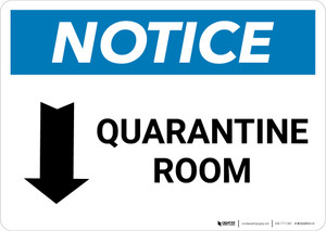 Notice: Quarantine Room Down Arrow Landscape - Wall Sign