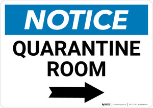 Notice: Quarantine Room Right Arrow Landscape - Wall Sign