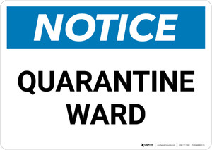 Notice: Quarantine Ward Landscape - Wall Sign