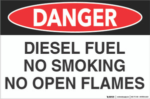 Danger: Diesel Fuel - No Open Flame - Wall Sign