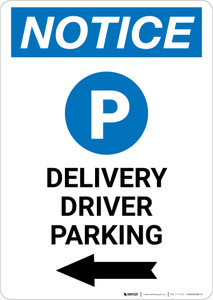 Notice: Delivery Driver Parking Left Arrow with Icon  Portrait - Wall Sign