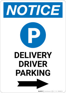 Notice: Delivery Driver Parking Right Arrow with Icon Portrait - Wall Sign