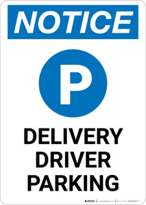 Notice: Delivery Driver Parking with Icon Portrait - Wall Sign