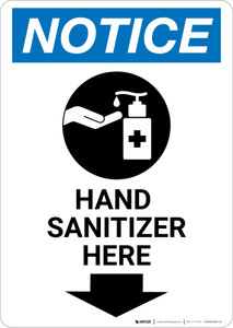 Notice: Hand Sanitizer Here Down Arrow with Icon Portrait - Wall Sign